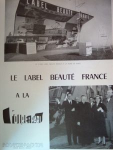 The stand for Label Beauté France at the Paris fair, Esthétique industrielle 8 (1953). In keeping with the desire to promote French products, l'Institut created a French industrial aesthetics award in 1953 entitled Label Beauté France. this award was officialy ratified on November 13, 1953, by Raymond Boisdé, the then, Secretary of State for Commerce. This award still exists today under the name Janus de l'industrie. L'institut français d'Esthétique industrielle became l'Institut français du design in 1984. The Institute's current president is Anne-Marie Sargueil.