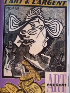 Art présent, l'art et l'argent