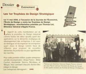 1er trophées de Design Stratégique organisés par L'École de design Nantes Atlantique 11 mai 2000, sous la présidence de Thomas Lot, Apple France et de Jean-Pierre Cahingt, président de L'École.