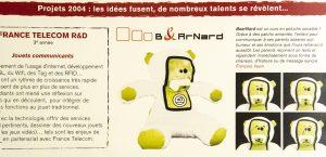 Avec France Telecom R&D Jouets communicants, projets de 3ème année DY 21 - Juin 2004